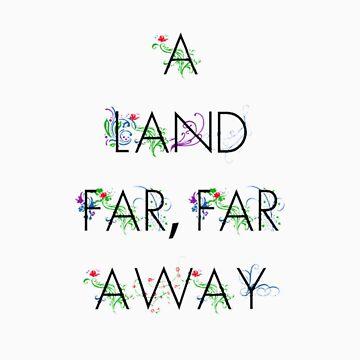 A Land Far, Far Away by swansassady