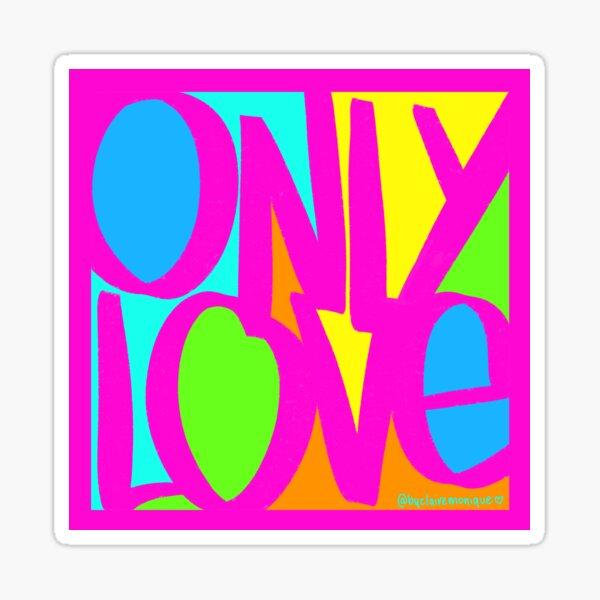Only Love Sticker