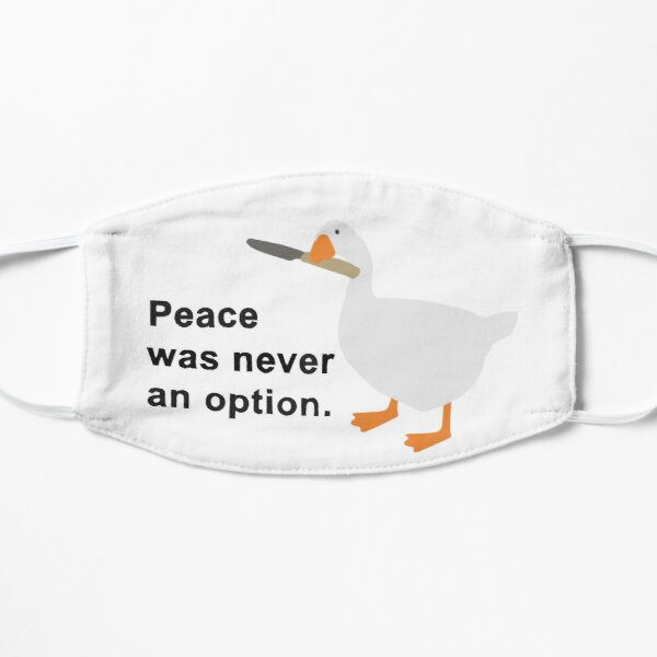 Peace was never an option Mask