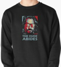 The Dude Abides Man Pullover
