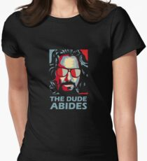 The Dude Abides Man Womens Fitted T-Shirt
