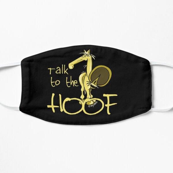 Sprich mit dem Huf (alternatives Design) Flache Maske