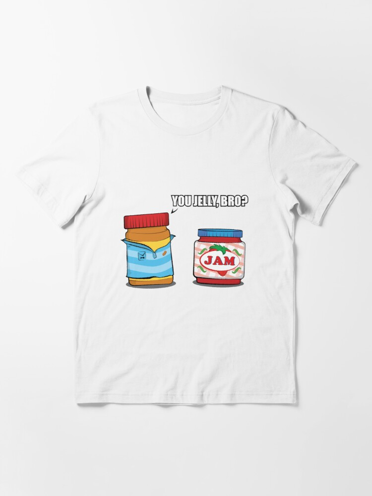Alternate view of You Jelly Bro? Essential T-Shirt