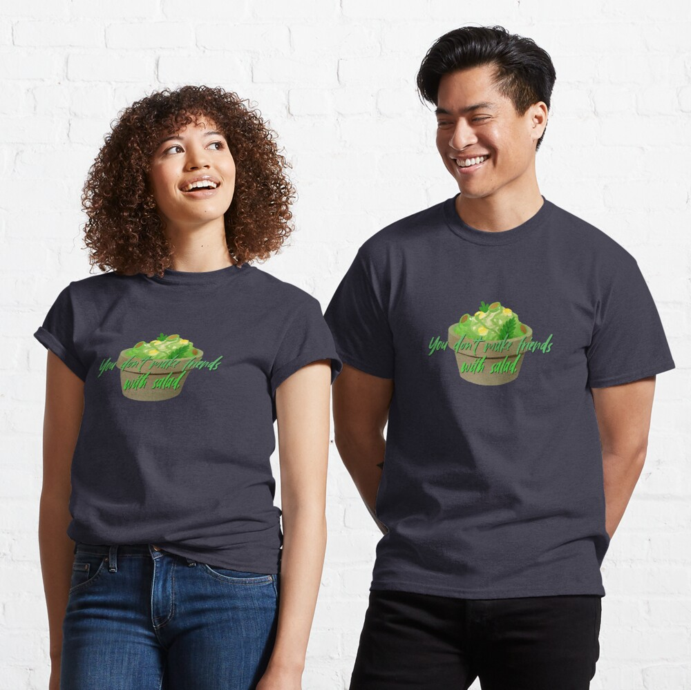 You Don't Make Friends With Salad - Simpsons Design Classic T-Shirt