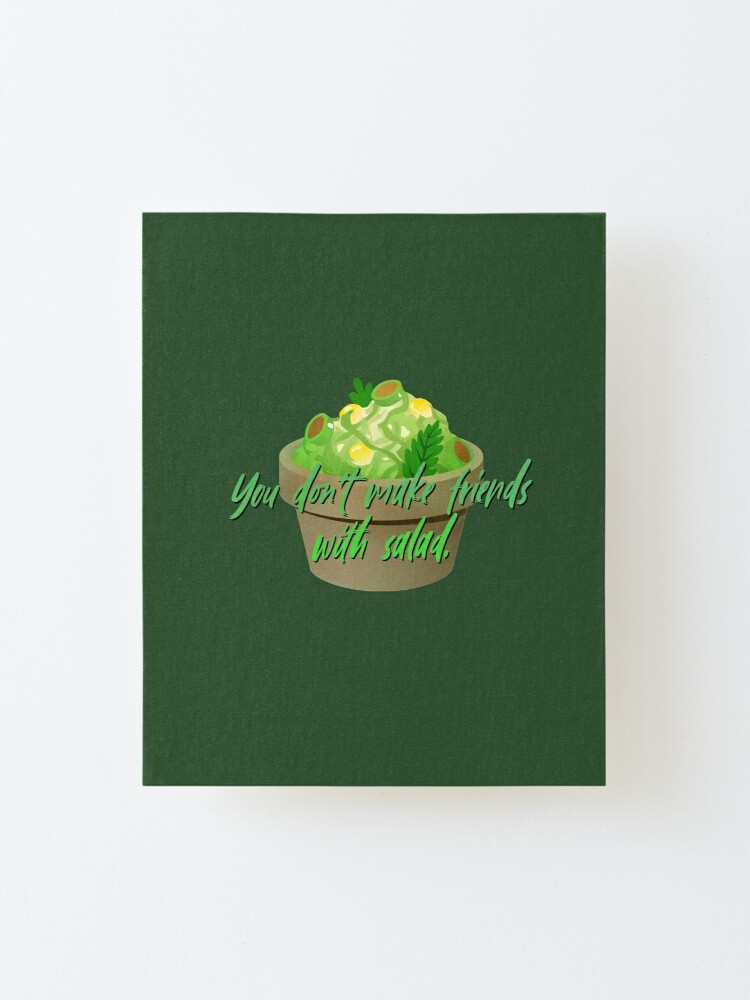 Alternate view of You Don't Make Friends With Salad - Simpsons Design Mounted Print