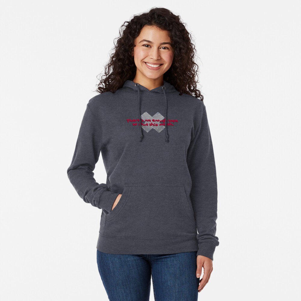 Not Enough Tape To Shut This Mouth - P!nk Design Lightweight Hoodie