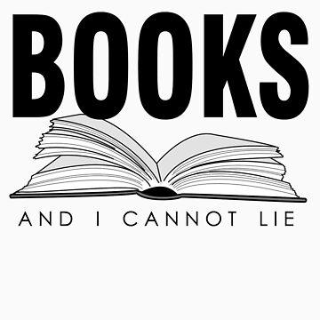 I like big BOOKS (Biblophile t-shirt) by mashedelephants