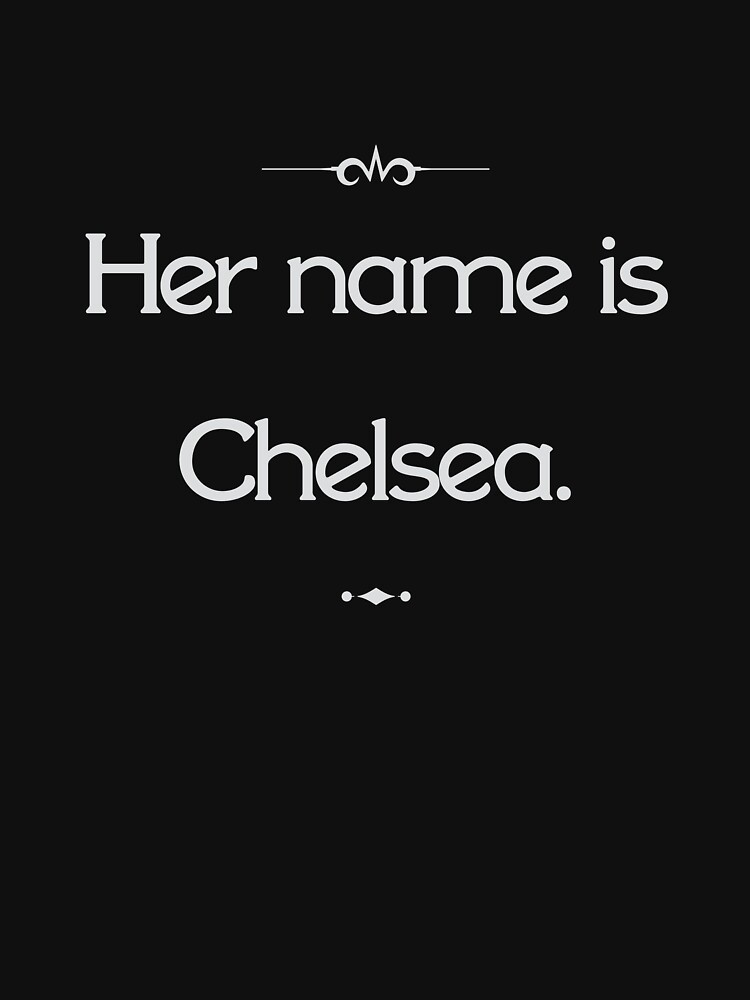 Her name is Chelsea. by cisnormativity