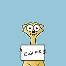 Call Me Meerkat (Turquoise)  by LucyOlver