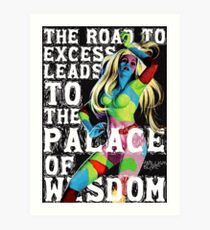 The Road to Excess Art Print