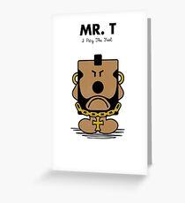 Mr. T Greeting Card