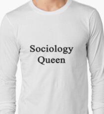 Sociology Queen  Long Sleeve T-Shirt