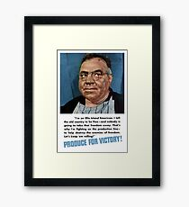 Produce For Victory -- World War Two Framed Print