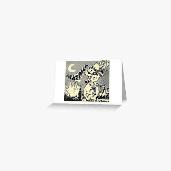 Moomin Snufkin poor fools panel  Greeting Card