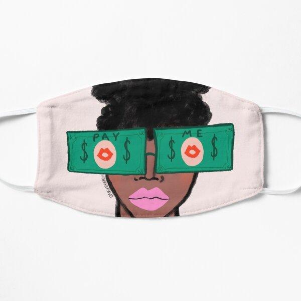 Pay Me Flat Mask
