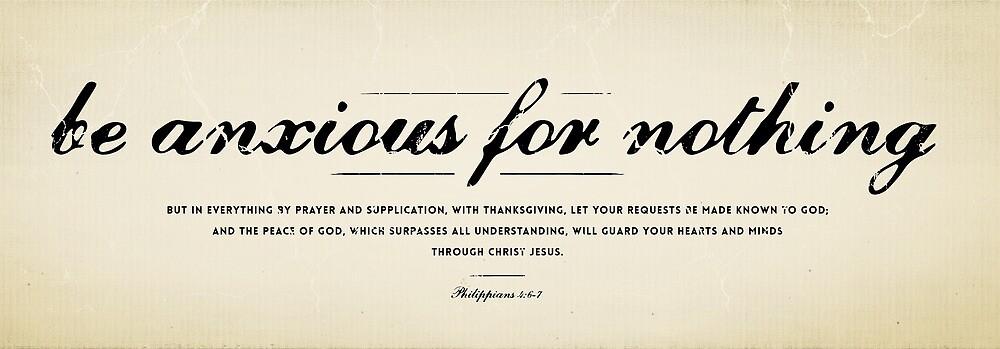 Quot Philippians 4 6 7 Quot By Dallas Drotz Redbubble