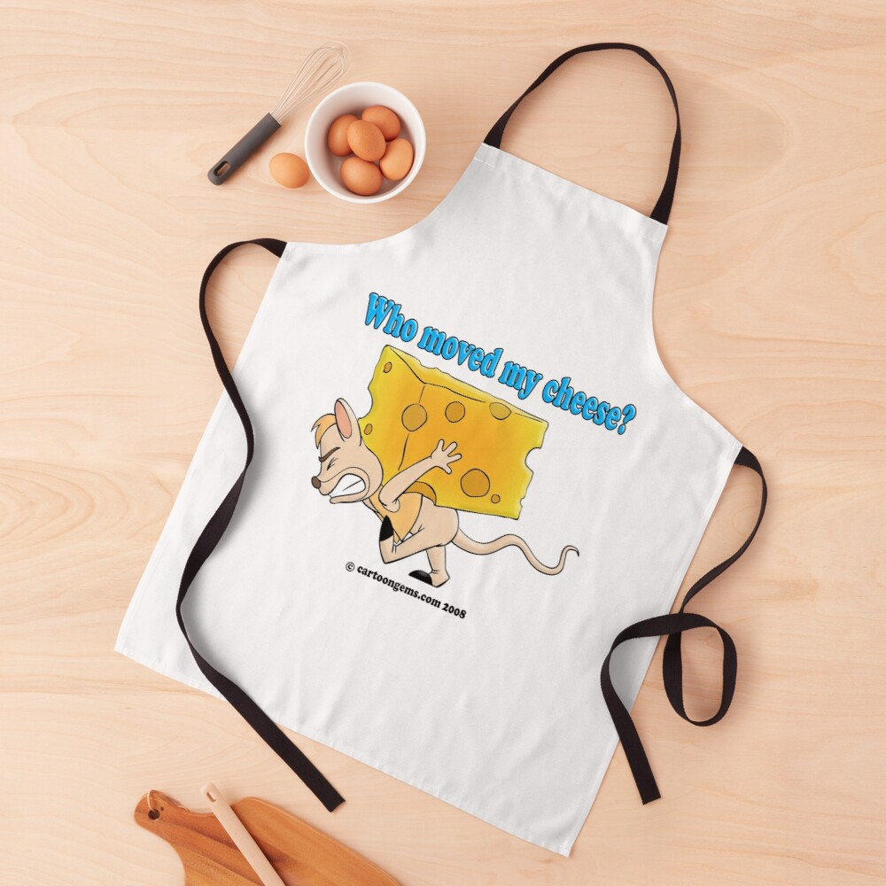 Who Moved My Cheese? Apron