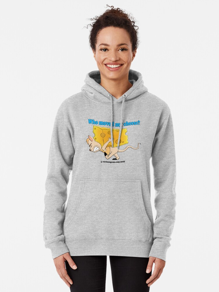 Alternate view of Who Moved My Cheese? Pullover Hoodie