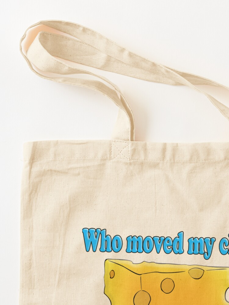 Alternate view of Who Moved My Cheese? Tote Bag