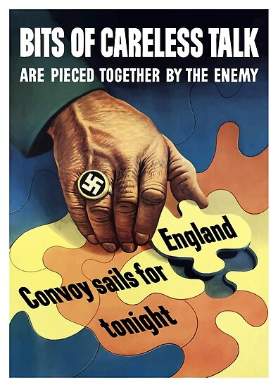 Bits Of Careless Talk Are Pieced Together By The Enemy - WW2 by warishellstore