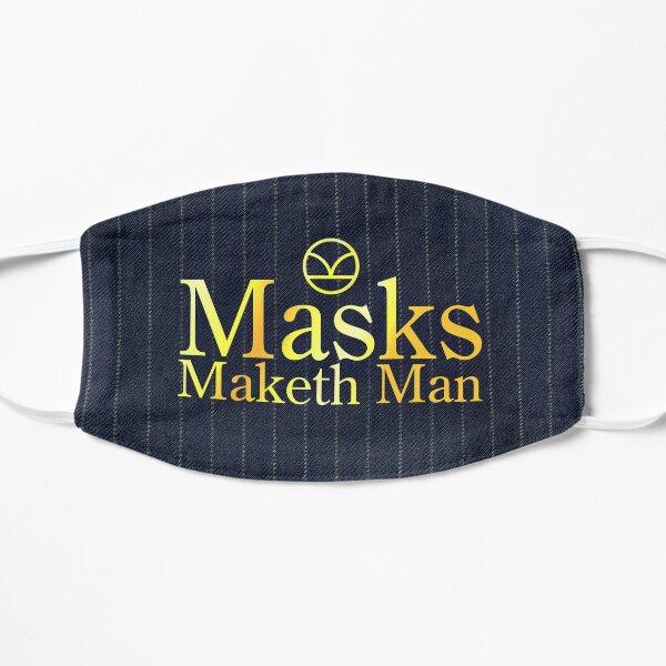 Manners Maketh Man Mask
