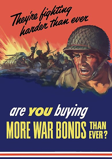 They're Fighting Harder Than Ever, Are You Buying More War Bonds Than Ever? by warishellstore
