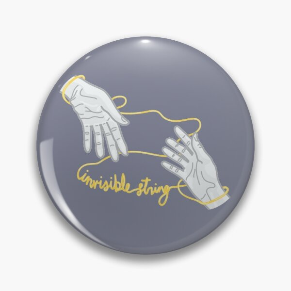"Invisible String Lyric, ""One single golden thread"" Pin"