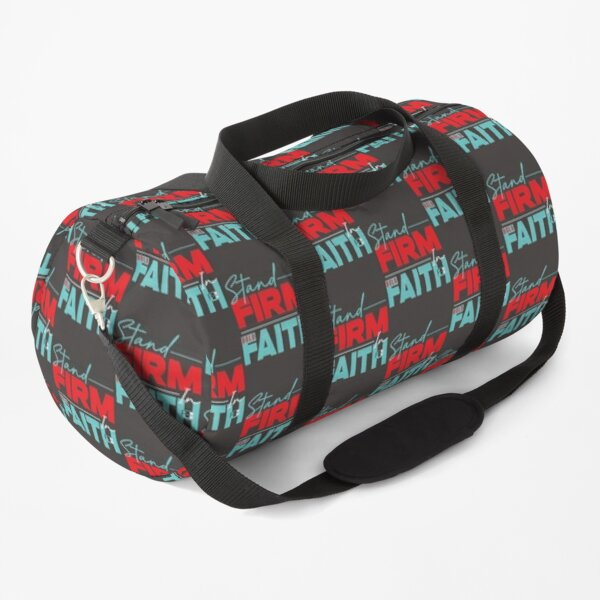 Stand Firm in Faith Duffle Bag