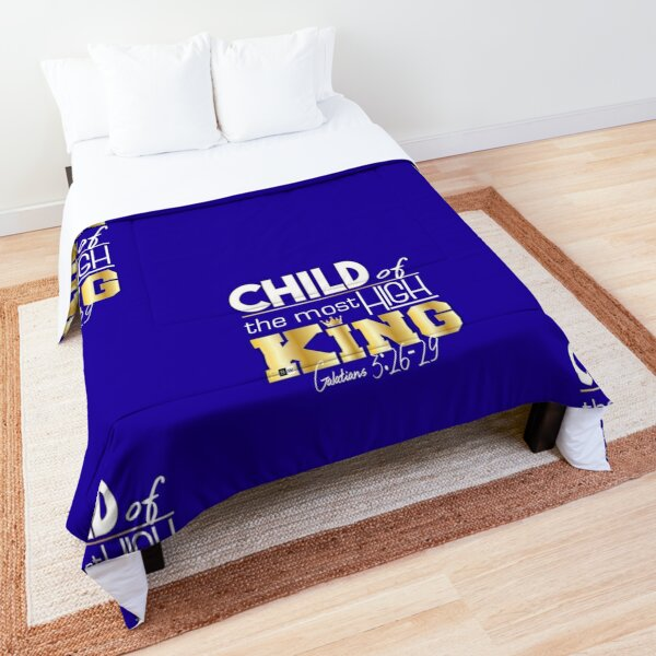 Child of the most High King Comforter