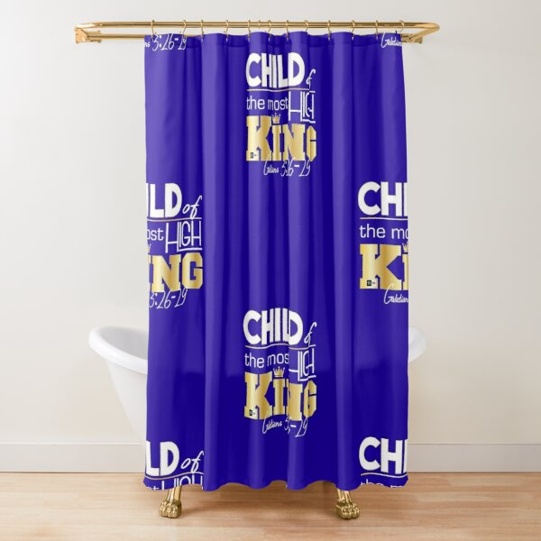 Child of the most High King Shower Curtain