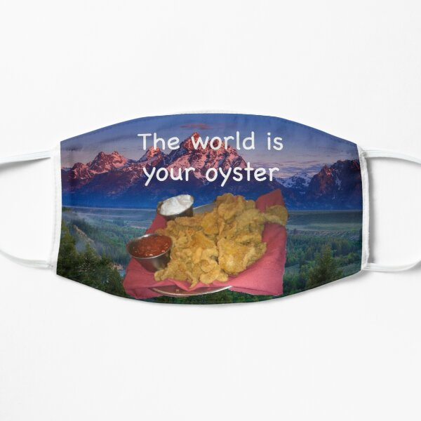 The world is your oyster Mask