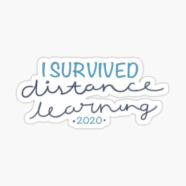 I Survived Distance Learning 2020 Sticker
