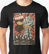 Lets Go Mad Unisex T-Shirt
