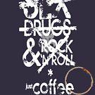 """""""Sex, drugs & Rock n Roll"""" by JanneO"""
