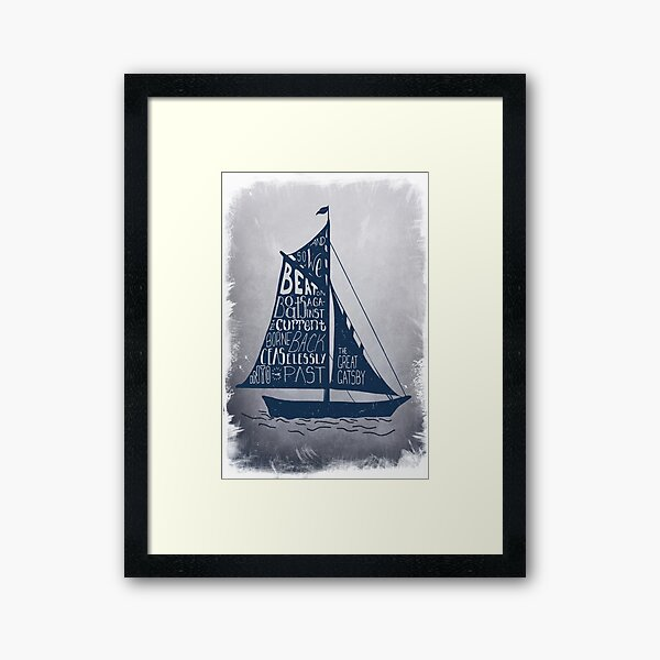 Great Gatsby Boat Quote Framed Art Print