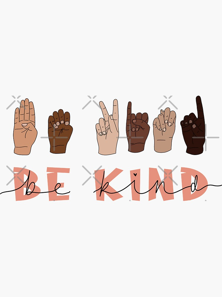 Be Kind Sign Language Sticker by katiemy12