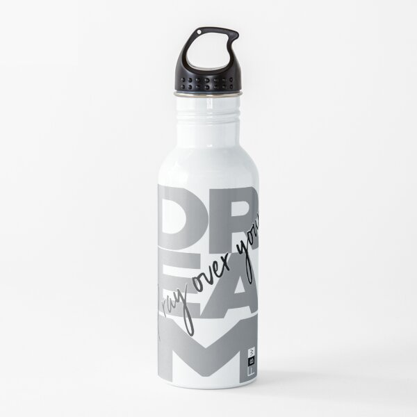 PRAY OVER YOUR DREAM Water Bottle