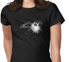 Always - White Womens Fitted T-Shirt