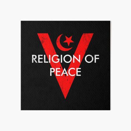 Religion of Peace Art Board Print