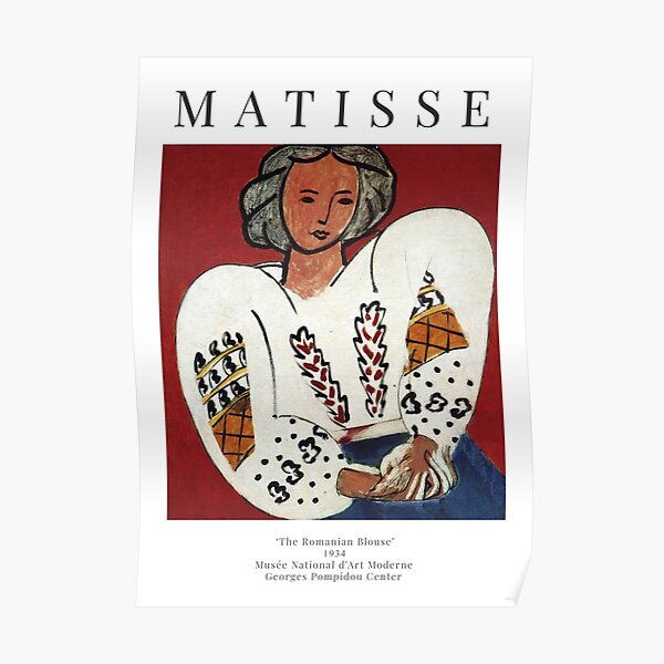 Henri Matisse - The Romanian Blouse - Exhibition Poster Poster
