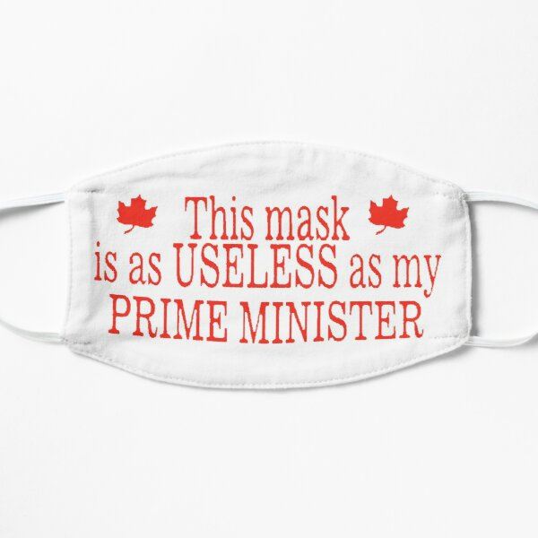 Mask as useless as my prime minister Mask