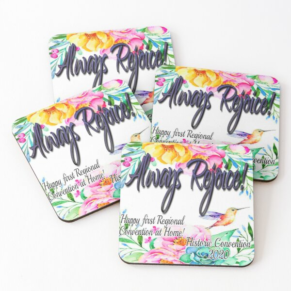 Always Rejoice! (Convention at Home) Coasters (Set of 4)