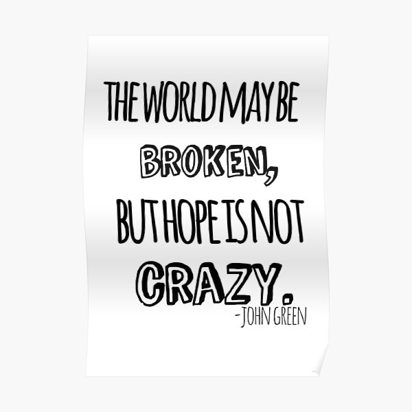 Hope is not Crazy Poster