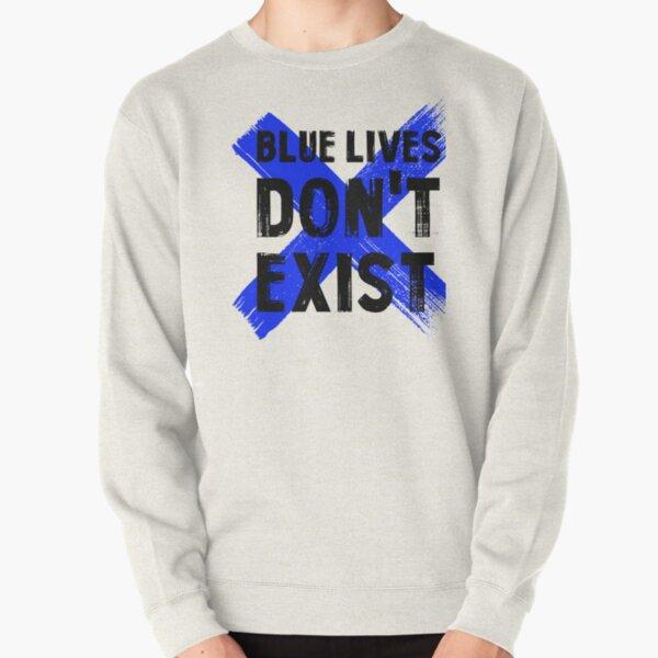 Blaue Leben existieren nicht Pullover