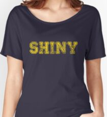 Shiny... Women's Relaxed Fit T-Shirt