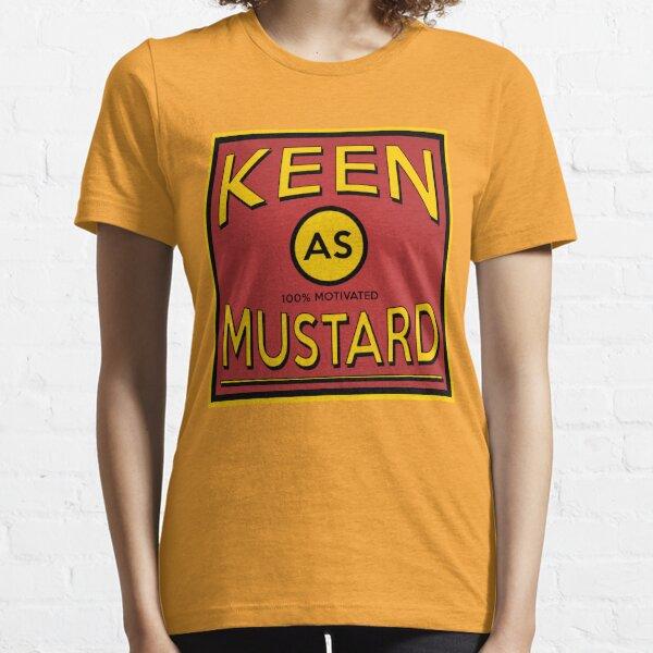 Keen As Mustard Essential T-Shirt