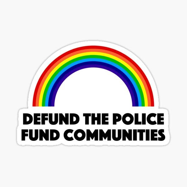 Defund the Police, Fund Communities Sticker