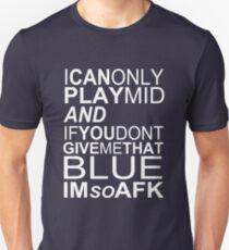 I'm So AFK - White Text Unisex T-Shirt
