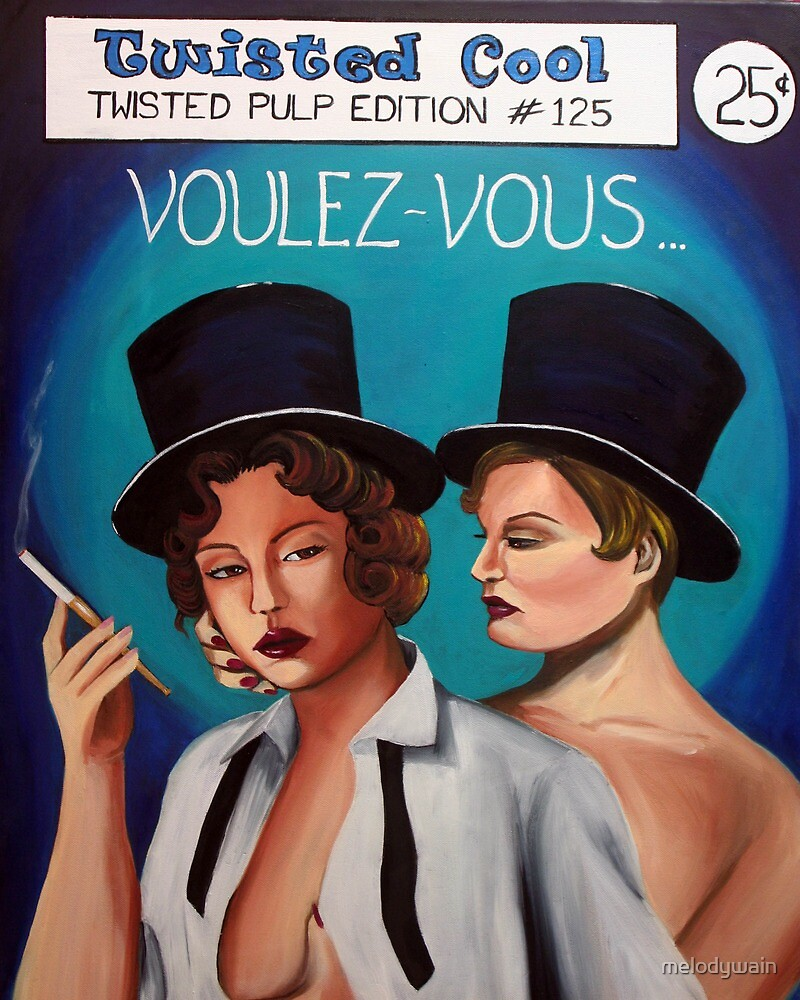 Voulez-Vous - Twisted Pulp edition #125 by melodywain