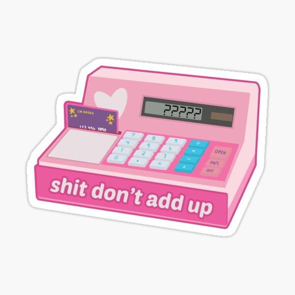 sum don't add up Sticker